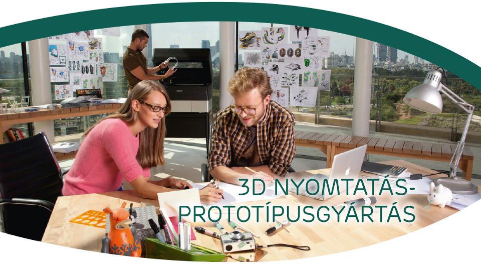 3D nyomtatás – prototípusgyártás